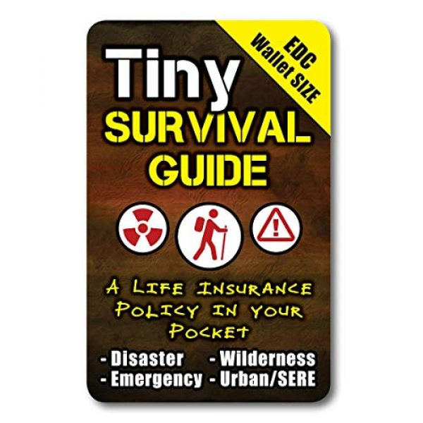 ULTIMATE SURVIVAL TIPS BE PREPARED-BECAUSE YOU NEVER KNOW Survival Guide 1 Tiny Survival Guide: A Life Insurance Policy in Your Pocket - The Ultimate Survive Anything Everyday Carry: Emergency, Disaster Preparedness Micro-Guide